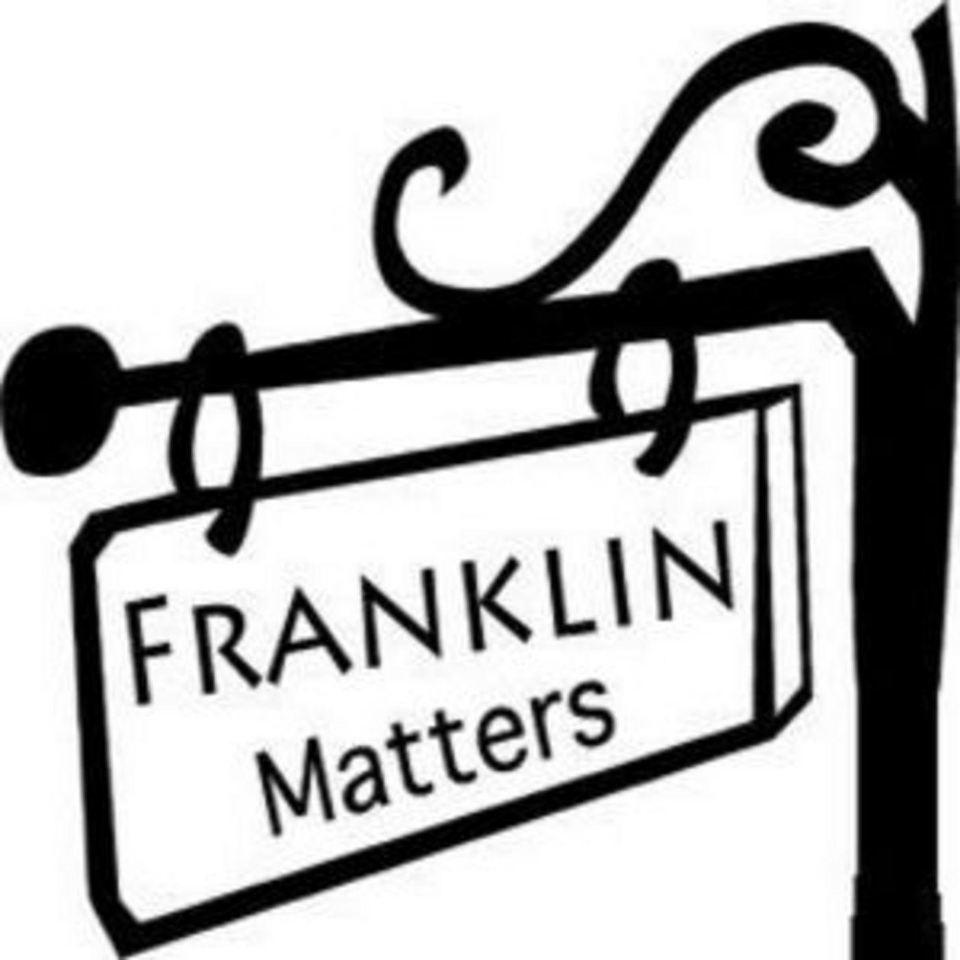 Artwork for podcast Franklin (MA) Matters
